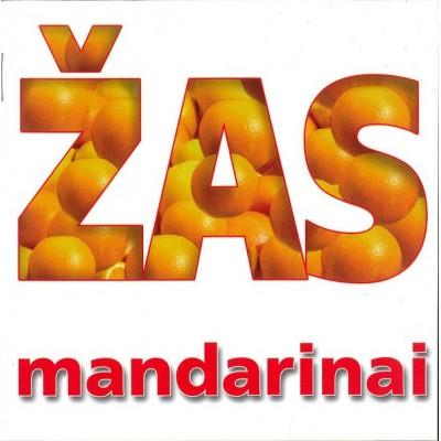 ŽAS: MANDARINAI CD