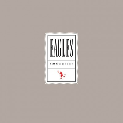 EAGLES: HELL FREEZES OVER 2LP