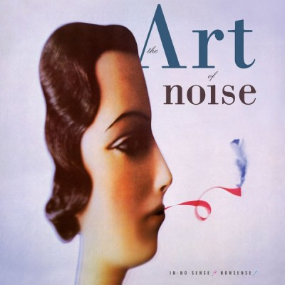 ART OF NOISE: IN NO SENSE...