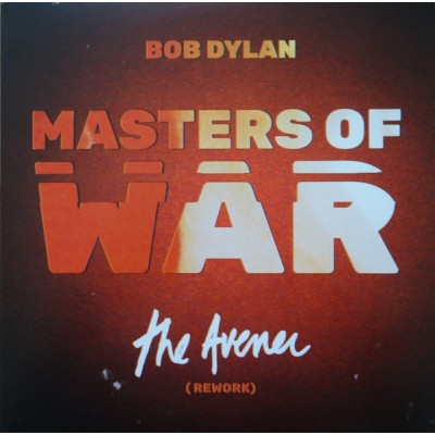 DYLAN BOB: MASTERS OF WAR...