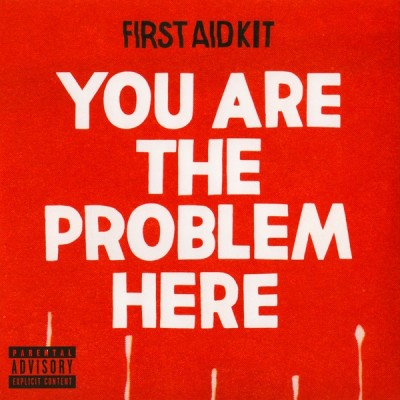 FIRST AID KIT: YOU ARE THE...
