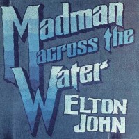 JOHN ELTON: MADMAN ACROSS THE WATER LP