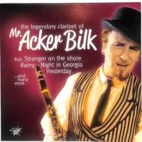ACKER BILK: THE LEGENDARY CLARINET OF LP