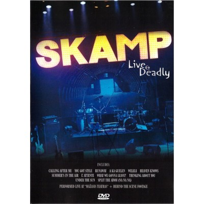 SKAMP: LIVE & DEADLY DVD