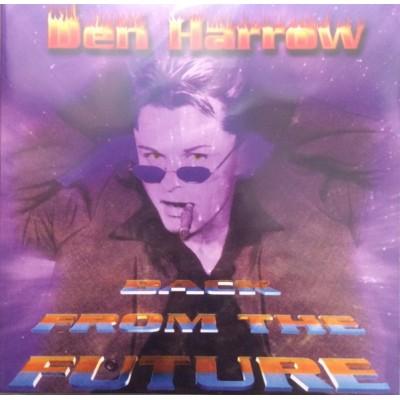 HARROW DEN: BACK FROM THE...