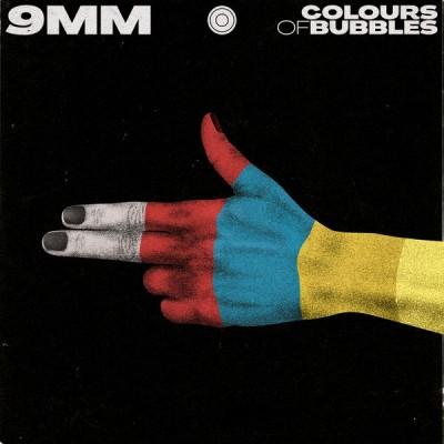 COLOURS OF BUBBLES: 9MM LP