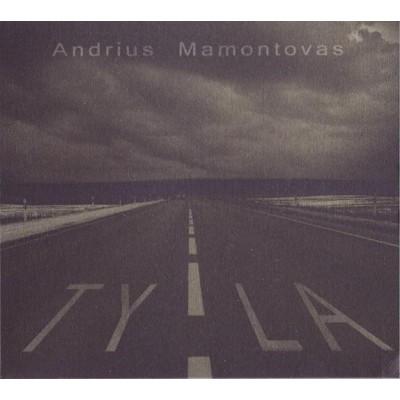 MAMONTOVAS ANDRIUS: TYLA CD...