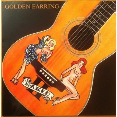 GOLDEN EARRING: NAKED II...