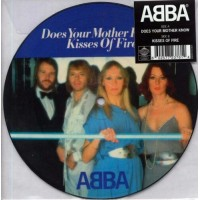 ABBA: DOES YOUR MOTHER KNOW / KISSES OF FIRE PICTURE 7in