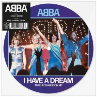 ABBA: I HAVE A DREAM PICTURE 7in