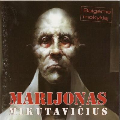 MIKUTAVIČIUS MARIJONAS:...