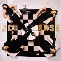 ACE OF BASE: ALL THAT SHE WANTS: THE CLASSIC ALBUMS 4LP