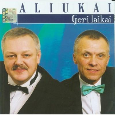 ALIUKAI: GERI LAIKAI CD